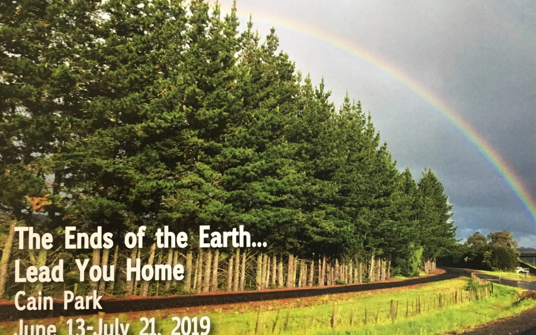 EXHIBITION: The Ends of the Earth…Lead You Home